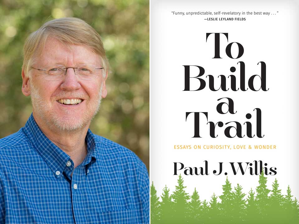 "Paul Willis' book ""To Build a Trail"" wins national award"